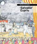 PETITA HISTÒRIA DE SALVADOR ESPRIU.