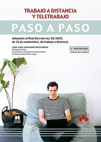 TRABAJO A DISTANCIA Y TELETRABAJO. ADAPTADO AL REAL DECRETO-LEY 28/2020, DE 22 DE SEPTIEMBRE, D
