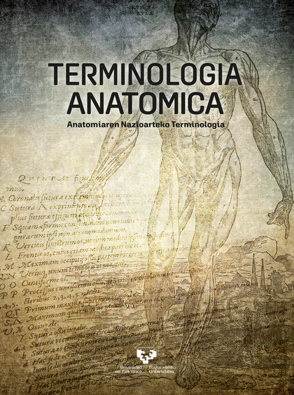 TERMINOLOGIA ANATOMICA. ANATOMIAREN NAZIOARTEKO TERMINOLOGIA
