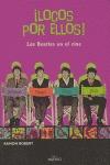 ¡LOCOS POR ELLOS!: LOS BEATLES EN EL AIRE