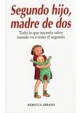 SEGUNDO HIJO, MADRE DE DOS : TODO LO QUE NECESITA SABER CUANDO VA A TENER EL SEGUNDO
