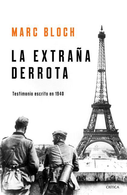 LA EXTRAÑA DERROTA. TESTIMONIO ESCRITO EN 1940