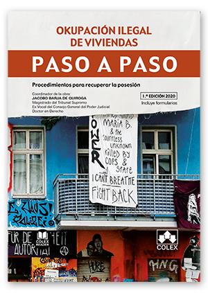 PASO A PASO. OKUPACIÓN ILEGAL DE VIVIENDAS