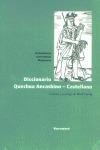 Diccionario Quechua Ancashino - Castellano. Edición y prólogo de Wolf Lustig.