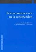 TELECOMUNICACIONES EN LA CONSTRUCCIÓN