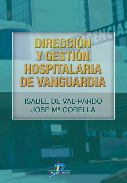 DIRECCIÓN Y GESTIÓN HOSPITALARIA DE VANGUARDIA