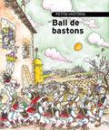 PETITA HISTÒRIA DEL BALL DE BASTONS.
