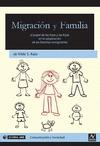 MIGRACIÓN Y FAMILIA : EL PAPEL DE LOS HIJOS Y LAS HIJAS EN LA ADAPTACIÓN DE LAS FAMILIAS INMIGR
