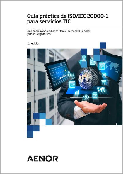 GUÍA PRÁCTICA DE ISO/IEC 20000-1 PARA SERVICIOS TIC