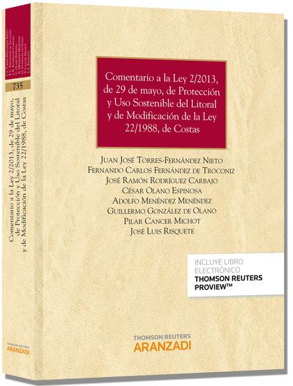 COMENTARIO A LA LEY 2-2013, DE 29 DE MAYO, DE PROTECCIÓN Y USO SOSTENIBLE DEL LITORAL Y DE MODI