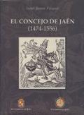 EL CONCEJO DE JAÉN (1474-1556)