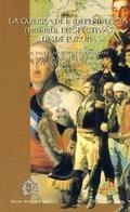 LA GUERRA DE INDEPENDENCIA (1808-1814): PERSPECTIVAS DESDE EUROPA