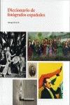 DICCIONARIO DE FOTÓGRAFOS ESPAÑOLES : DEL SIGLO XIX AL XXI
