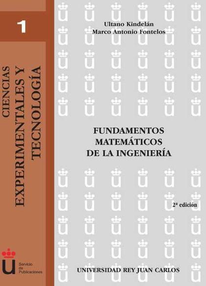 Fundamentos matemáticos de la ingeniería. 2ª ed