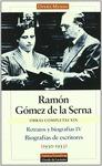 RETRATOS Y BIOGRAFÍAS IV: BIOGRAFÍAS DE ESCRITORES (1930-1953)