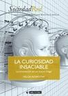 LA CURIOSIDAD INSACIABLE : LA INNOVACIÓN EN UN FUTURO FRÁGIL