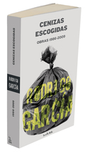 CENIZAS ESCOGIDAS : 0BRAS 1986-2009