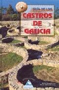 GUÍA DE LOS CASTROS DE GALICIA
