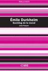 ÉMILE DURKHEIM : SOCIÒLEG DE LA MORAL