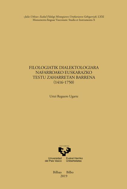 FILOLOGIATIK DIALEKTOLOGIARA NAFARROAKO EUSKARAZKO TESTU ZAHARRETAN BARRENA (141.
