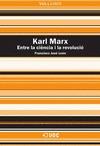 KARL MARX : ENTRE LA CIÈNCIA I LA REVOLUCIÓ