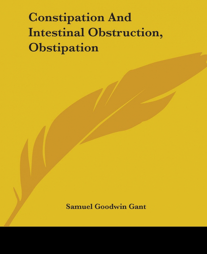 CONSTIPATION AND INTESTINAL OBSTRUCTION, OBSTIPATION