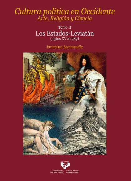 CULTURA POLÍTICA EN OCCIDENTE. ARTE, RELIGIÓN Y CIENCIA. TOMO II. LOS ESTADOS-LESIGLOS XV A 178