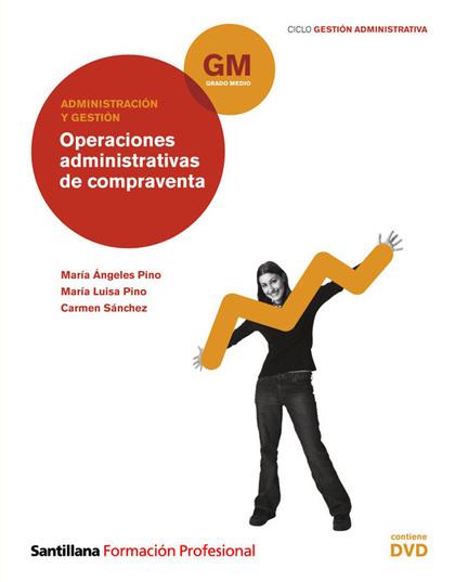 OPERACIONES ADMINISTRATIVAS DE COMPRAVENTA, ADMINISTRACIÓN Y GESTIÓN, GRADO MEDIO DE FORMACIÓN