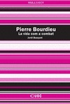PIERRE BOURDIEU : LA VIDA COM A COMBAT