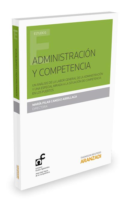 ADMINISTRACIÓN Y COMPETENCIA