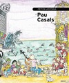 PETITA HISTÒRIA DE PAU CASALS