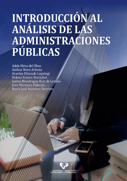 INTRODUCCIÓN AL ANÁLISIS DE LAS ADMINISTRACIONES PÚBLICAS.