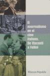 EL NEORREALISMO EN EL CINE ITALIANO DE VISCONTI A FELLINI