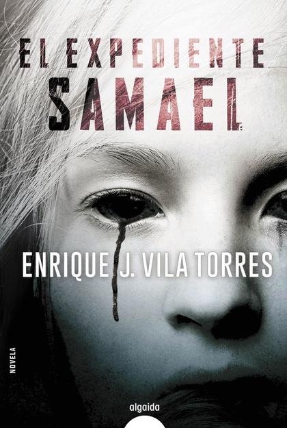 EL EXPEDIENTE SAMAEL.