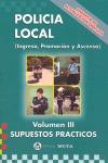 POLICIA LOCAL VOL. III - SUPUESTOS PRACTICOS (ED..