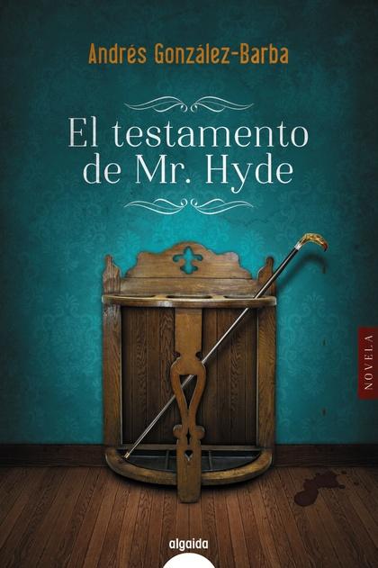 EL TESTAMENTO DE MR. HYDE.