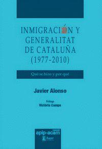 INMIGRACIÓN Y GENERALITAT DE CATALUÑA (1977-2010).