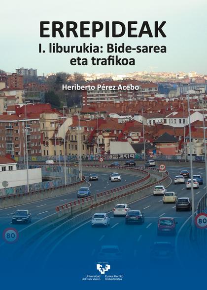 ERREPIDEAK. I. LIBURUKIA: BIDE-SAREA ETA TRAFIKOA