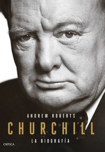 CHURCHILL. LA BIOGRAFIA.