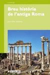 BREU HISTÒRIA DE L´ANTIGA ROMA