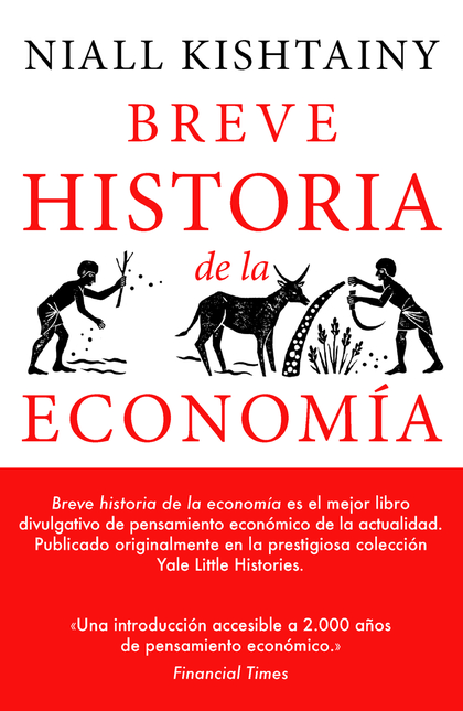 BREVE HISTORIA DE LA ECONOMÍA.