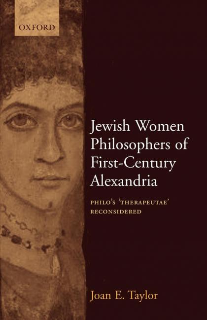JEWISH WOMEN PHILOSOPHERS OF FIRST-CENTURY ALEXANDRIA