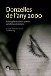 DONZELLES DE L´ANY 2000. ANTOLOGIA DE DONES POETES DELS PAÏSOS CATALANS