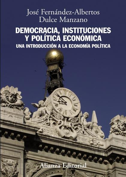 DEMOCRACIA, INSTITUCIONES Y POLÍTICA ECONÓMICA
