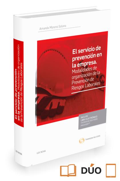 SERVICIO DE PREVENCION EN LA EMPRESA, EL