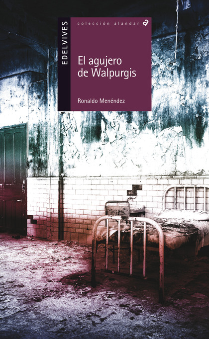 EL AGUJERO DE WALPURGIS