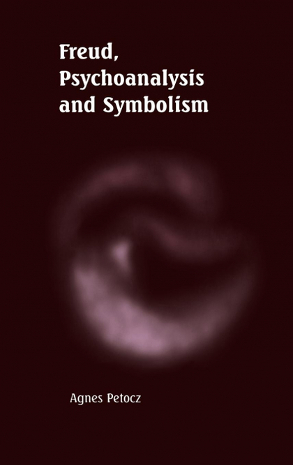 FREUD, PSYCHOANALYSIS AND SYMBOLISM