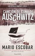 CANCIÓN DE CUNA DE AUSCHWITZ.