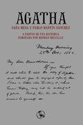 AGATHA. A PARTIR DE UNA HISTORIA ESBOZADA POR HERMAN MELVILLE