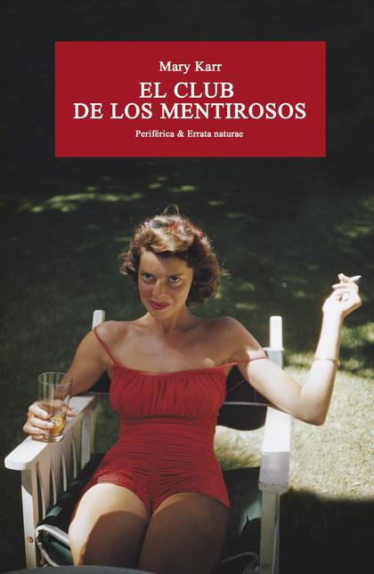 EL CLUB DE LOS MENTIROSOS.
